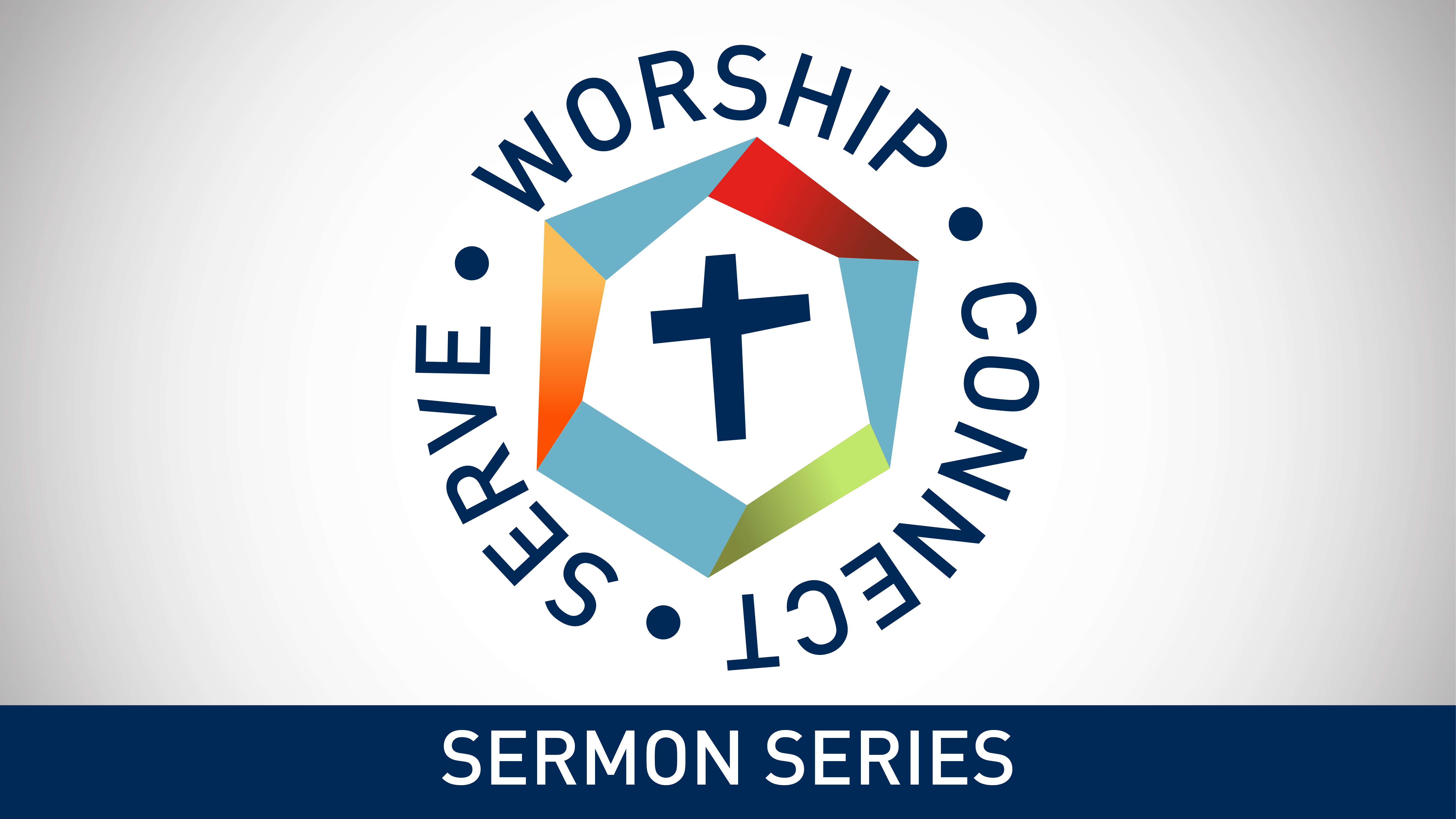 Worship-Connect-Serve